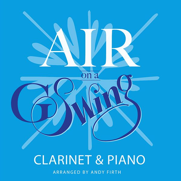 AIR ON A G SWING Clarinet & Piano (with Backing Track ...