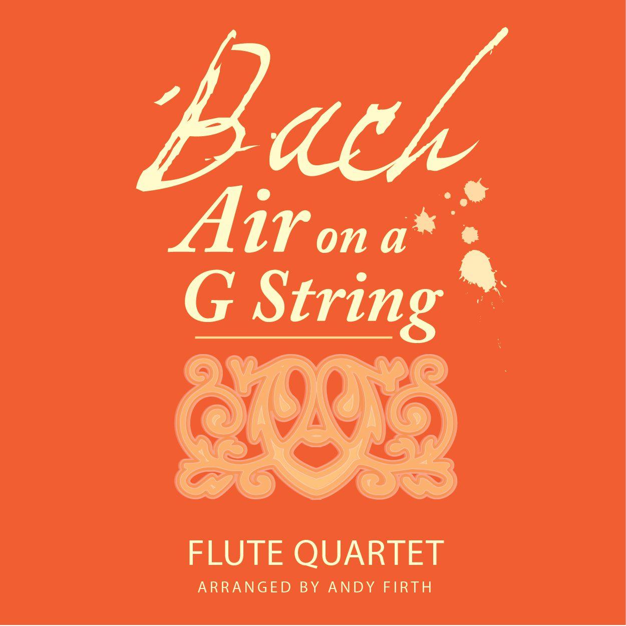 Air on a G String Arranged for Flute Quartet